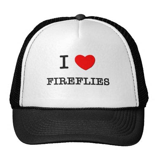 I Love FIREFLIES Trucker Hats