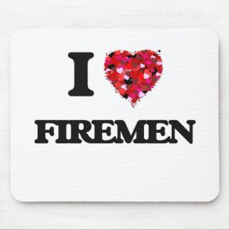 I love Firemen Mouse Pad
