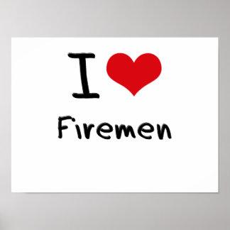 I Love Firemen Posters