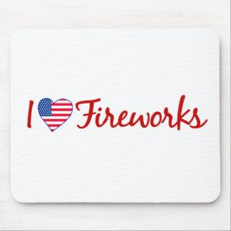 I Love Fireworks Mouse Pad