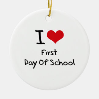 I Love First Day Of School Christmas Ornament