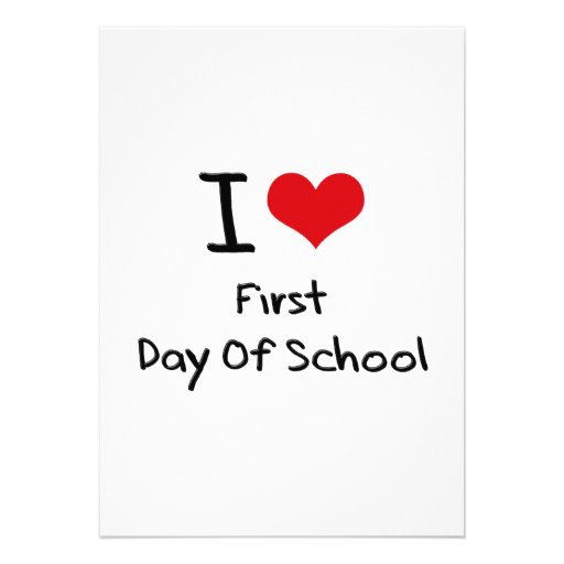 I Love First Day Of School Card