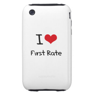 I Love First Rate Tough iPhone 3 Cover