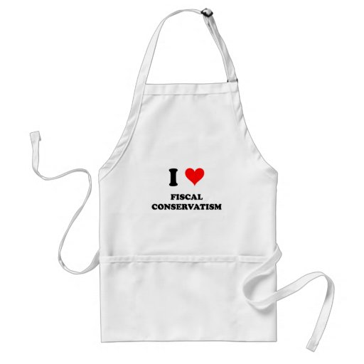 I Love Fiscal Conservatism Aprons