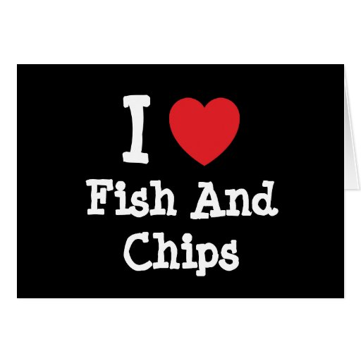 I love Fish And Chips heart T-Shirt Greeting Cards