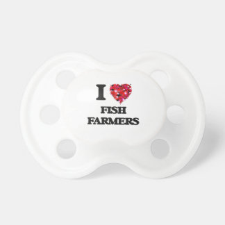 I Love Fish Farmers Baby Pacifiers