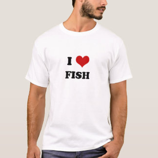 I Love Fish t-shirt