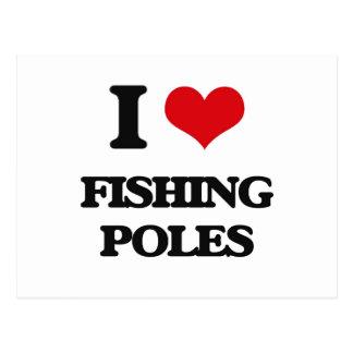 i LOVE fISHING pOLES Post Card