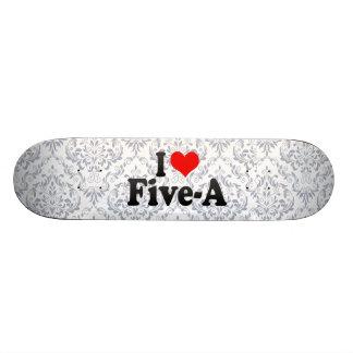 I love Five-A 21.6 Cm Skateboard Deck