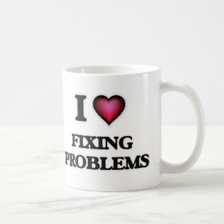 I love Fixing Problems Coffee Mug