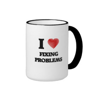 I love Fixing Problems Ringer Mug
