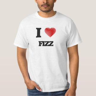 I love Fizz Tshirts