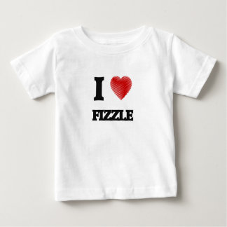 I love Fizzle Baby T-Shirt