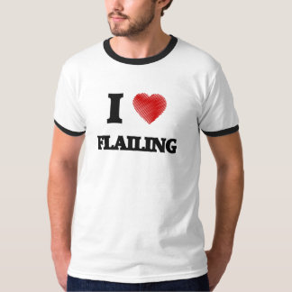 I love Flailing Tees