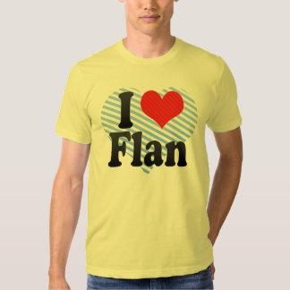 I Love Flan Tshirts