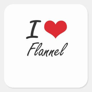 I love Flannel Square Sticker