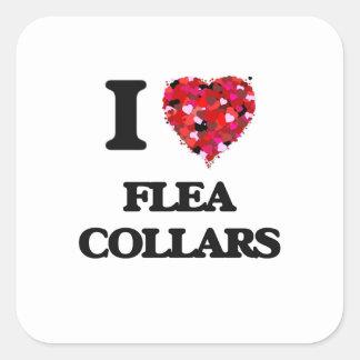 I love Flea Collars Square Sticker