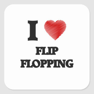 I love Flip Flopping Square Sticker