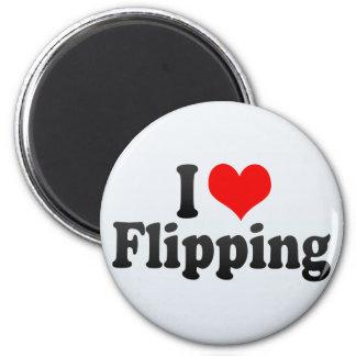 I Love Flipping 6 Cm Round Magnet