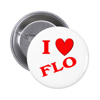 I Love Flo Pinback Buttons