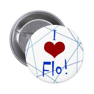 I love Flo button