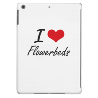 I love Flowerbeds Case For iPad Air