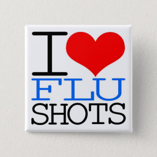 I Love Flu Shots 15 Cm Square Badge