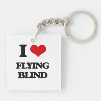 I love Flying Blind Double-Sided Square Acrylic Keychain