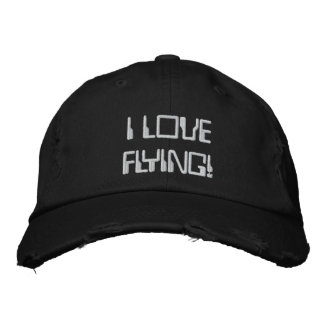 I LOVE FLYING! EMBROIDERED BASEBALL CAPS