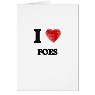 I love Foes Greeting Card