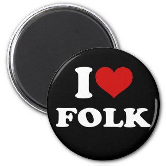I Love Folk 6 Cm Round Magnet