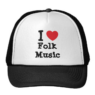 I love Folk Music heart custom personalized Hats