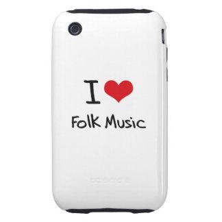 I Love Folk Music iPhone 3 Tough Cases