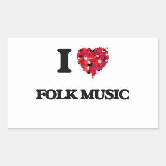 I Love Folk Music Rectangular Sticker