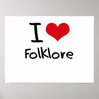 I Love Folklore Poster