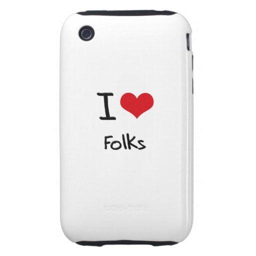 I Love Folks Tough iPhone 3 Cases