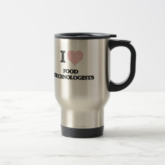 I love Food Technologists (Heart made from words) Stainless Steel Travel Mug