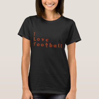 I Love Football Design T-Shirt