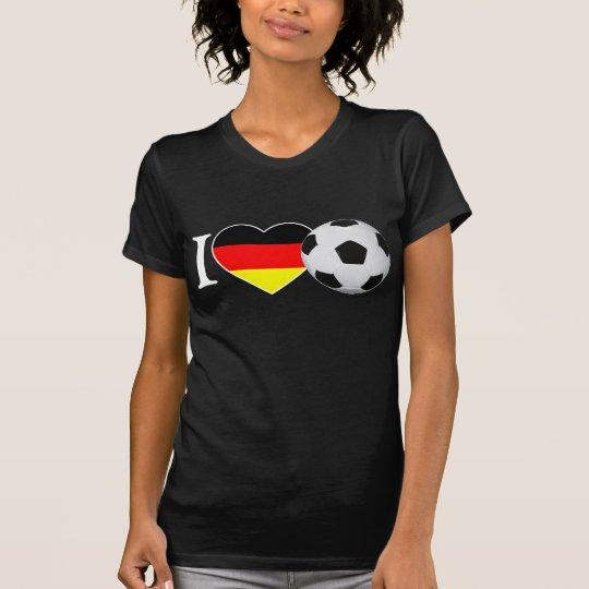I Love football Germany T-Shirt