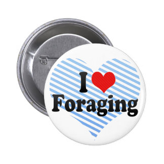 I Love Foraging 6 Cm Round Badge