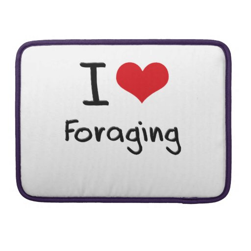 I Love Foraging Sleeve For MacBook Pro