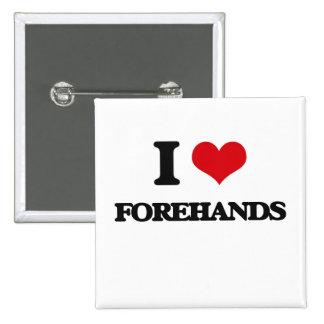 i LOVE fOREHANDS 15 Cm Square Badge