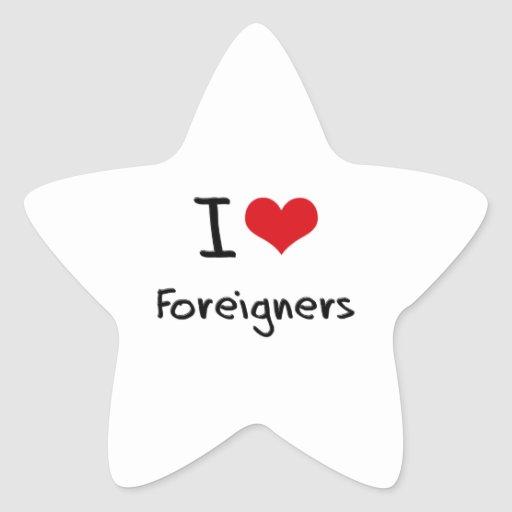 I Love Foreigners Sticker