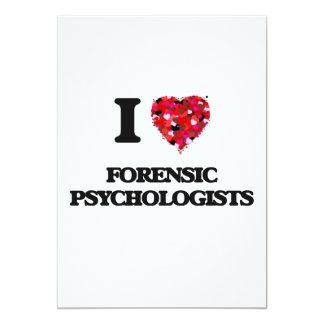 I love Forensic Psychologists 13 Cm X 18 Cm Invitation Card