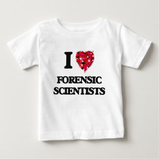 I love Forensic Scientists Baby T-Shirt