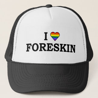I Love Foreskin Trucker Hat