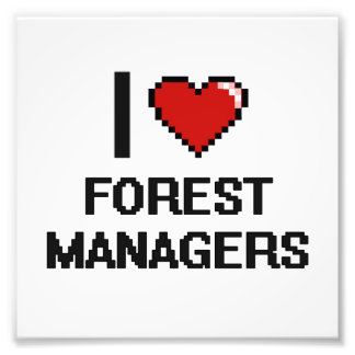 I love Forest Managers Photo Print