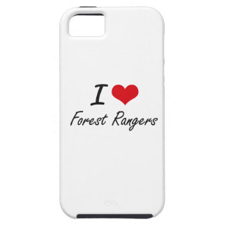 I love Forest Rangers iPhone 5 Cases