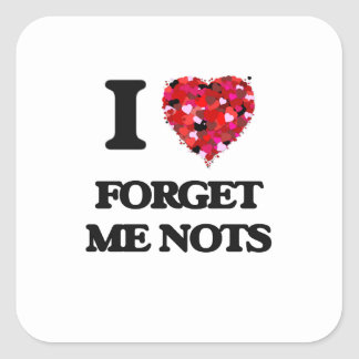 I Love Forget Me Nots Square Sticker