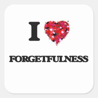 I Love Forgetfulness Square Sticker